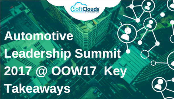 Automotive Leadership Summit 2017 @ OOW17 — Key Takeaways