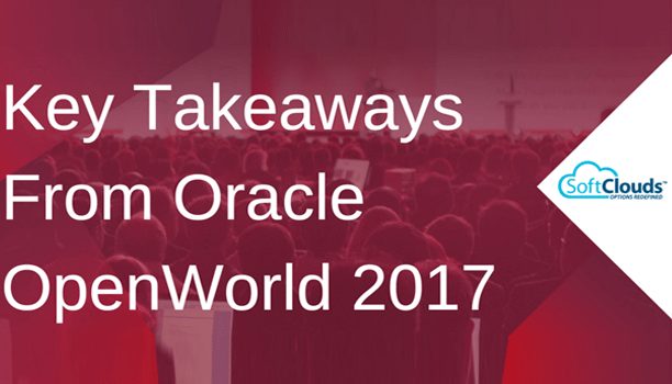 Key Takeaways From Oracle OpenWorld 2017
