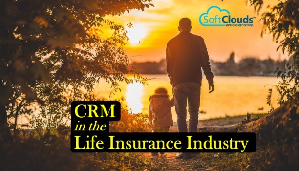 CRM in the Life Insurance Industry