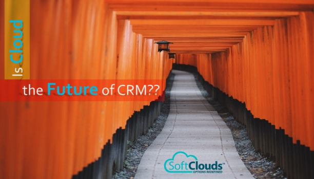 Is Cloud the Future of CRM?