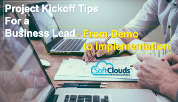 Project Kickoff Tips for a Business Lead: From Demo to Implementation